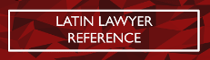 LATIN LAWYER